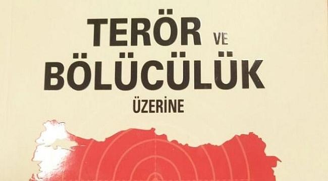 Kitâbiyat: Terör Ve Bölücülük Üzerine