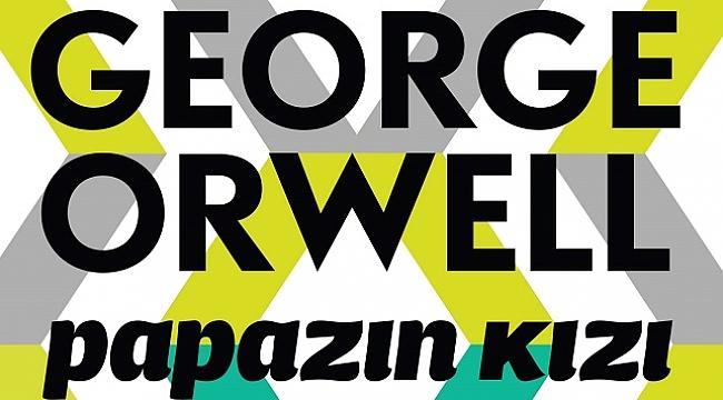 George Orwell'den eşsiz bir roman: Papazın Kızı