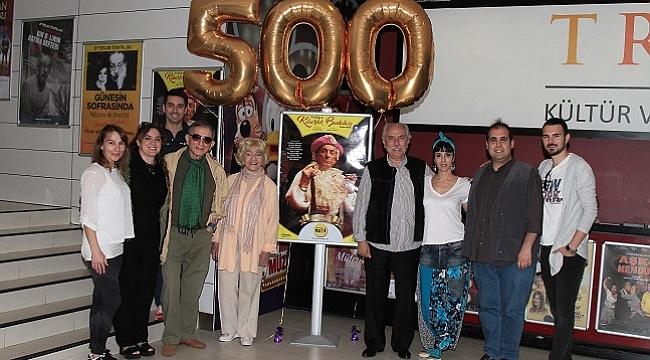 'Kibarlık Budalası' 500. defa oynandı