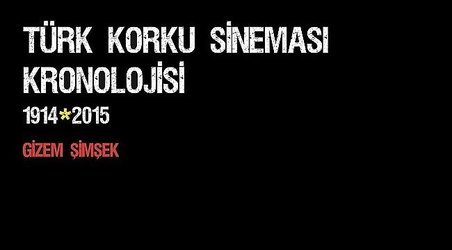 Yeni çıkan kitaplar: Türk Korku Sineması Kronolojisi