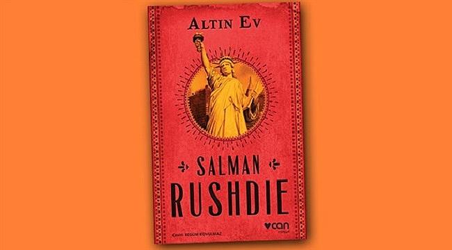 Salman Rushdie'den yeni roman: Altın Ev