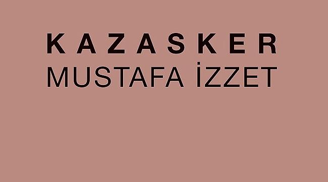 Kazasker Mustafa İzzet Efendi kimdir?