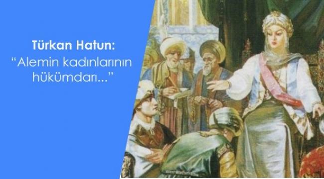 Mürekkep Tarih: Harzemşahlar döneminden unutulan bir kadın karakter Türkan Hatun kimdir?