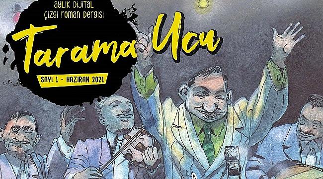 Çizgi roman dergisi Tarama Ucu yayın hayatına başladı