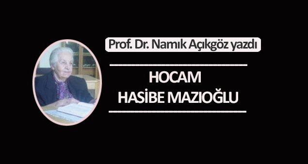 Hocam Hasibe Mazıoğlu