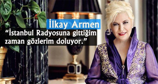 İlkay Armen: Gençlerde Eskisi Gibi Duygu Yok!