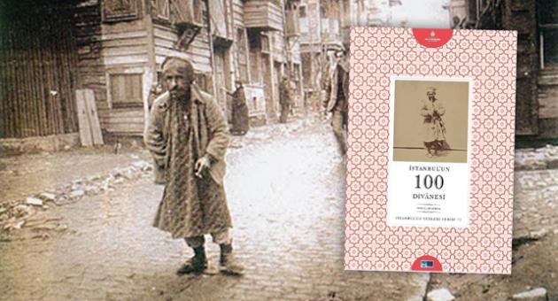 'İstanbul'un 100 Divânesi' kitap oldu