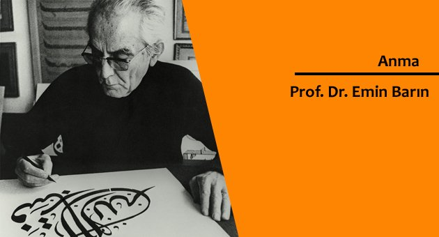 Prof. Dr. Emin Barın anılıyor