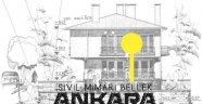 Ankara'nın sivil mimari örnekleri İzmir'e taşındı