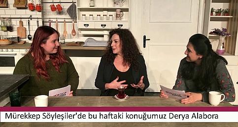 Derya Alabora: Türkiye'deki kadınların hikayeleri yok sayılıyor